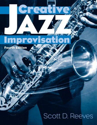 Creative Jazz Improvisation (4th Edition)