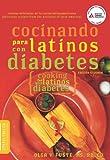 Cocinando para Latinos con Diabetes (Cooking for Latinos with Diabetes) (American Diabetes Association Guide to Healthy Restaurant Eating)