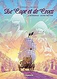 DE CAPE ET DE CROCS INTEGRALE T07 ET T08