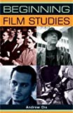 img - for Beginning film studies (Beginnings MUP) book / textbook / text book