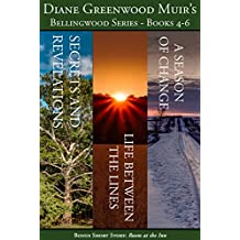 Bellingwood Boxed Set: Books 4-6