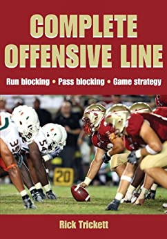 Complete Offensive Line by [Trickett, Rick]