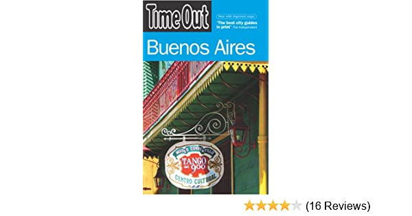 Time out buenos aires time out guides time out 9781904978985 time out buenos aires time out guides time out 9781904978985 amazon books malvernweather Images
