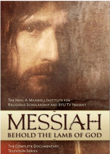 Messiah: Behold The Lamb Of God - Complete Documentary Television Series by