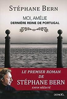 Moi, Amélie, dernière reine de Portugal, Bern, Stéphane