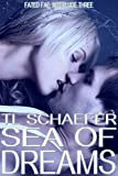 Sea of Dreams (Interlude 3 of the Fated Fae) (Fated Fae Interlude)