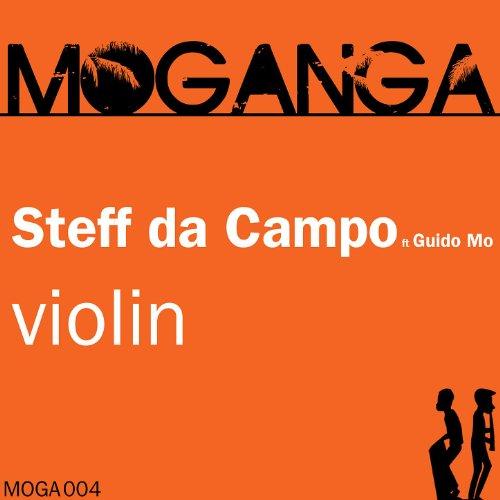 guido mo original mix steff da campo from the album violin feat guido