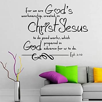 Wall Decals Quotes Bible Verse Psalm Ephesians 2:10 For We Are Godu0027s Lord  God
