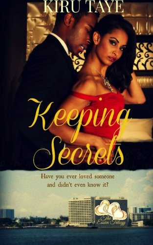 Keeping Secrets (The Essien Trilogy) (Volume 1)