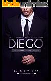 Diego (Série Avassaladores Livro 2)
