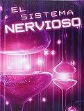 El Sistema Nervioso (the Nervous System) (Exploremos la Ciencia) (Spanish Edition)