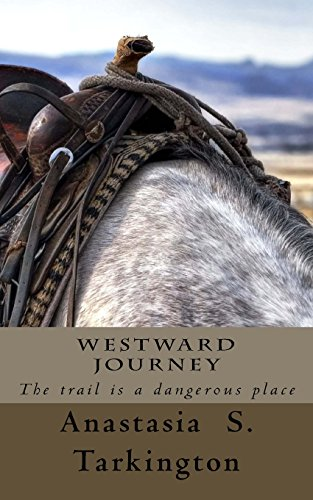 Westward Journey: The trail is a dangerous place