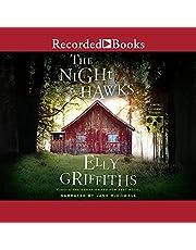 The Night Hawks: Ruth Galloway Mysteries, Book 13