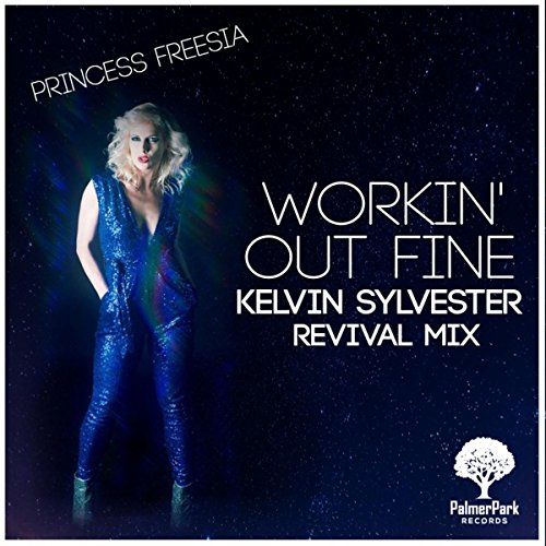 (Workin' Out Fine (Kelvin Sylvester Revival Mix))