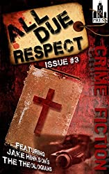All Due Respect Issue #3