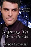 Someone to Watch over Me, Taylor Michaels, 1480146757