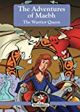 img - for The Adventures of Maebh: The Worrior Queen (Ireland's Best Known Stories In A Nutshell) (Volume 13) book / textbook / text book