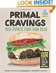 Primal Cravings: Your favorite foods...