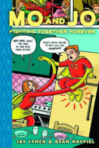 Mo and Jo Fighting Together Forever: Toon Books Level 3