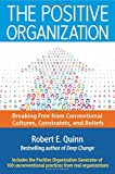 The Positive Organization 1st Edition