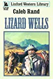Lizard Wells, Caleb Rand, 1847823580