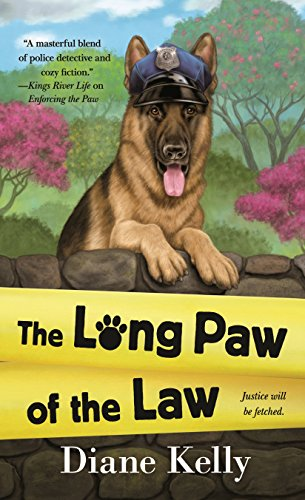 The Long Paw of the Law (A Paw Enforcement Novel Book 7) by [Kelly, Diane]