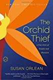 img - for The Orchid Thief: A True Story of Beauty and Obsession (Ballantine Reader's Circle) book / textbook / text book