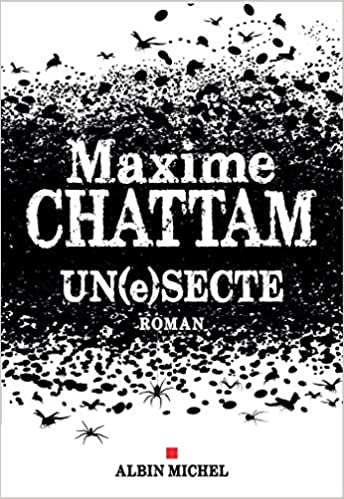 Amazon Fr Un E Secte Maxime Chattam Livres