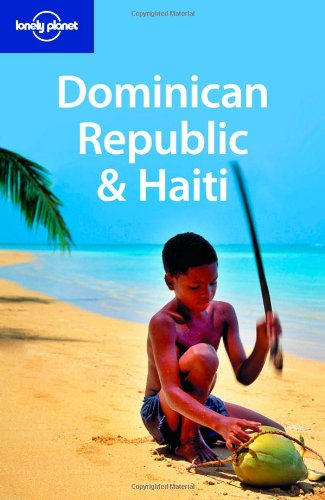 Lonely Planet Dominican Republic & Haiti (Country Travel Guide)