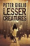 Image of Lesser Creatures