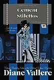 Cement Stilettos (Samantha Kidd Humorous Mysteries) (Volume 7)