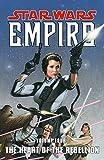 The Heart of the Rebellion (Star Wars: Empire, Vol. 4)