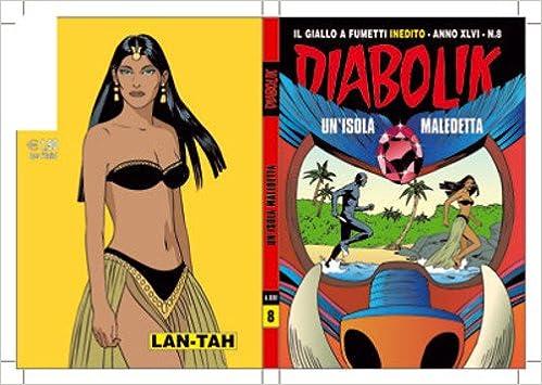Amazon It Diabolik Anno 46 N 8 Un Isola Maledetta Zaniboni Sergio Faraci Tito Gomboli Mario Zaniboni Sergio Libri