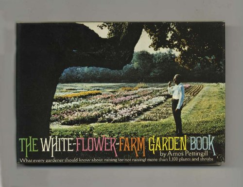 (The White-Flower-Farm garden book)