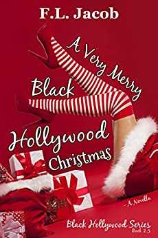 A Very Merry Black Hollywood Christmas (Black Hollywood Series) by [Jacob, F.L.]