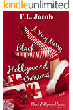 A Very Merry Black Hollywood Christmas (Black Hollywood Series)