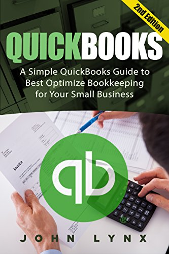 Amazon quickbooks a simple quickbooks guide to best optimize quickbooks a simple quickbooks guide to best optimize bookkeeping for your small business 2nd fandeluxe Images