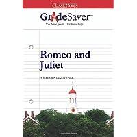 GradeSaver (TM) ClassicNotes: Romeo and Juliet