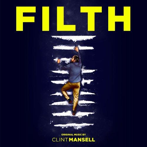 Filth (Original Motion Picture...