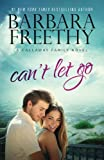 Can't Let Go (Callaway Cousins #5) (Callaways) (Volume 13)