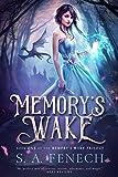 Memory's Wake (Memory's Wake Trilogy Book 1)