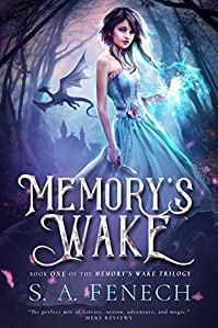 Memory's Wake by S.A. Fenech ebook deal