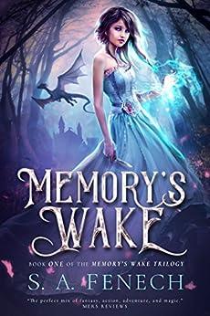 Memory's Wake (Memory's Wake Trilogy Book 1) by [Fenech, S.A.]