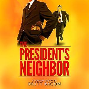 The President's Neighbor Audiobook