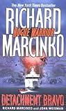 Detachment Bravo (Rogue Warrior #10)