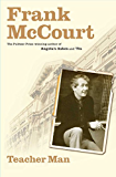 Teacher Man: A Memoir (The Frank McCourt Memoirs)