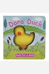 Dora Duck Goes for a Swim (Squeaky Board Books) Board book