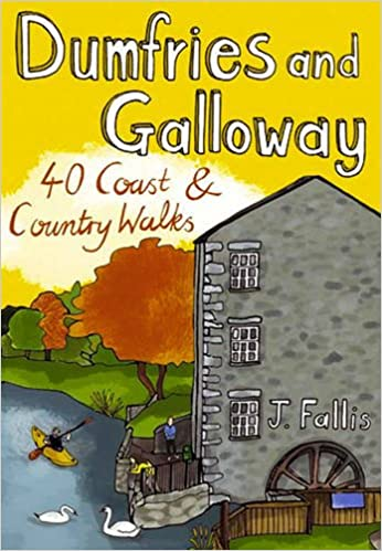 Ravishing Dumfries And Galloway  Coast And Country Walks Pocket  With Inspiring Dumfries And Galloway  Coast And Country Walks Pocket Mountains  Amazoncouk J Fallis  Books With Enchanting Fairy Signs For Garden Also Solicitors Welwyn Garden City In Addition Magic Gardens Vereeniging And Secret Garden Wedding Theme As Well As Garden Centre Huddersfield Additionally What Movie Is Secret Garden From From Amazoncouk With   Inspiring Dumfries And Galloway  Coast And Country Walks Pocket  With Enchanting Dumfries And Galloway  Coast And Country Walks Pocket Mountains  Amazoncouk J Fallis  Books And Ravishing Fairy Signs For Garden Also Solicitors Welwyn Garden City In Addition Magic Gardens Vereeniging From Amazoncouk