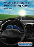 img - for What Is the Future of Self-Driving Cars? (The Future of Technology) book / textbook / text book