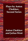 img - for Plays by Anton Chekhov, Second Series book / textbook / text book